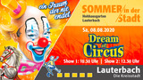 Sommer in der Stadt - Dream of Circus